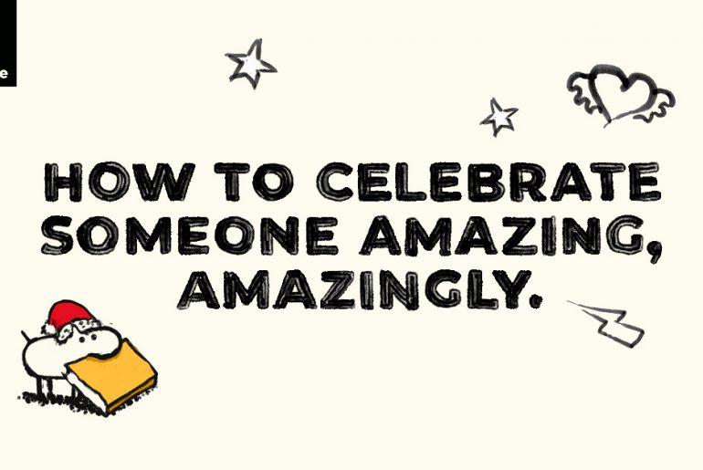 Celebrate Someone Amazing