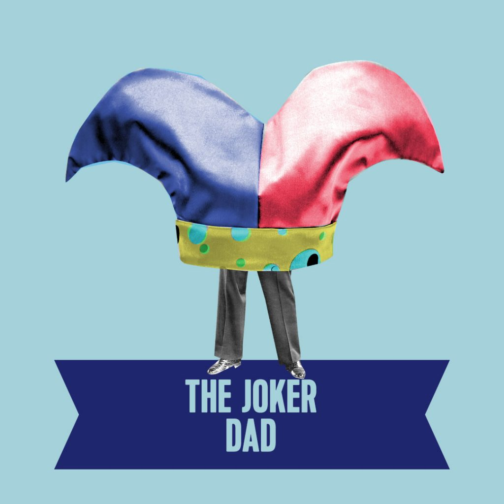 9. the joker dad type