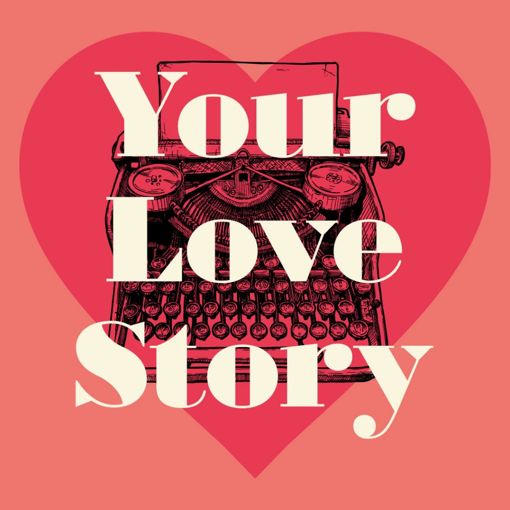 Your Love Story - Personalised Gifts