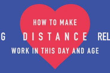 How to make Long Distance Relationships work in this day and age