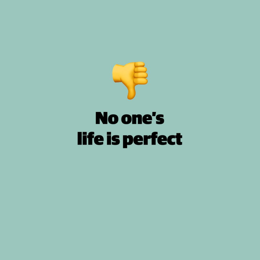 No one's life is perfect
