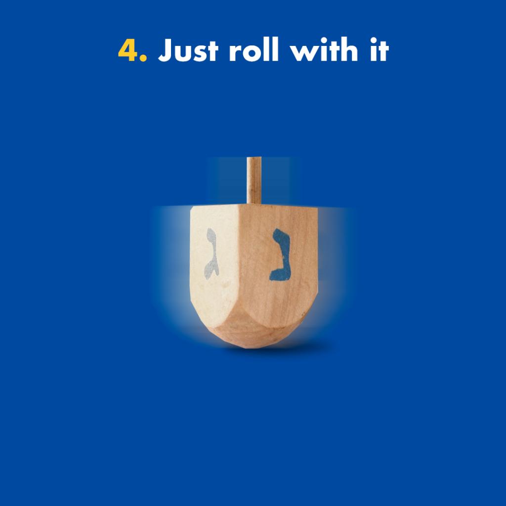 just roll with it Hanukkah dreidel