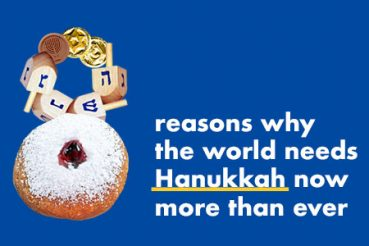 8 reasons why the world needs Hanukkah now more than ever