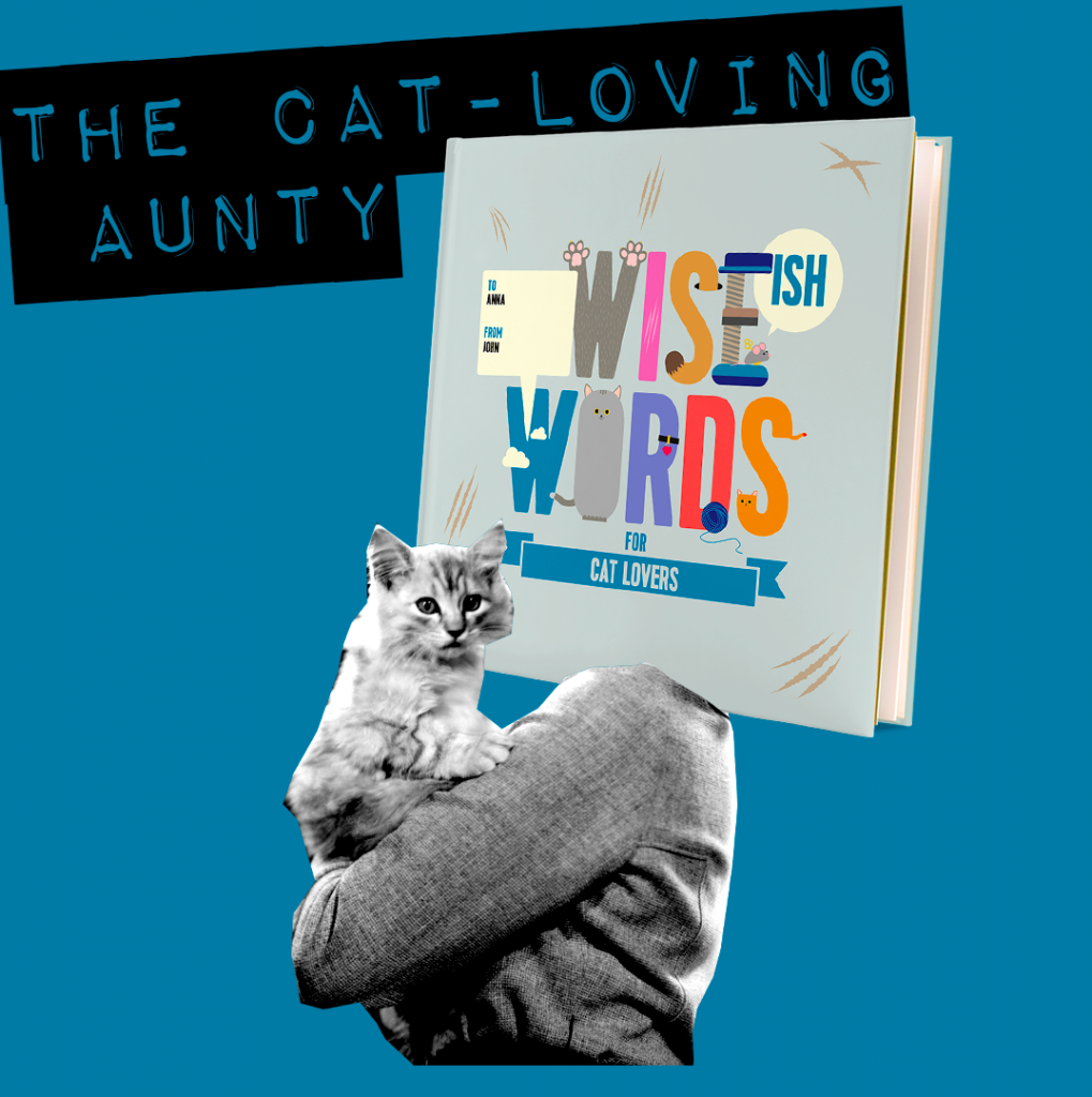 the cat loving aunty cat lover wise words book gifts for her