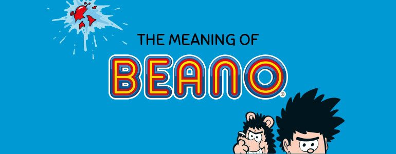 meaning beano comic book dennis menace gnasher