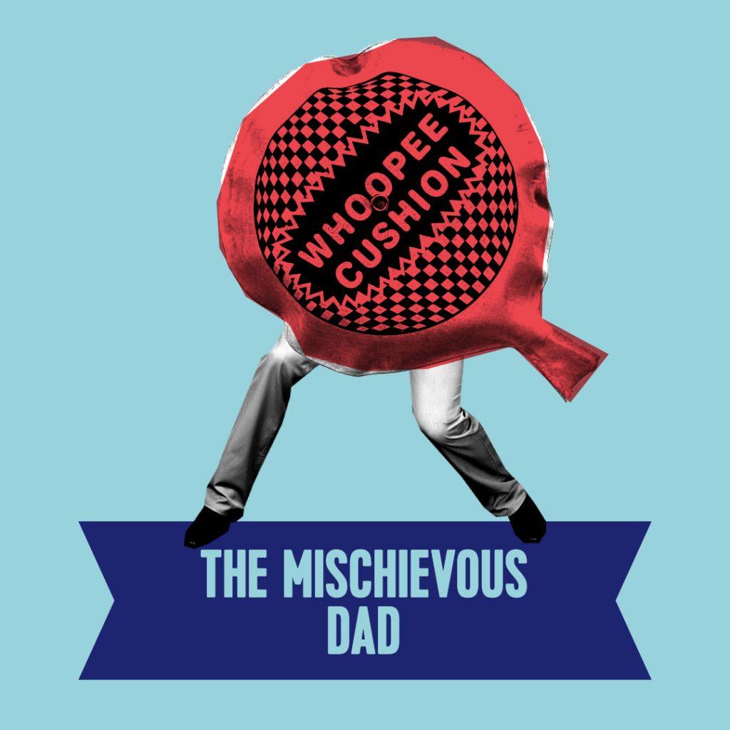 mischievous dad