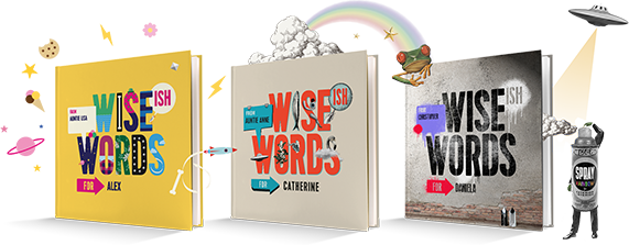 Samples of Wise(ish) Words Books, A personalised Book for Children
